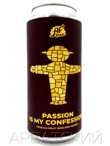 АФ Брю Пэшн из май Конфэшн / AF Brew Passion Is My Confession 0,5л. алк.5,3% ж/б.
